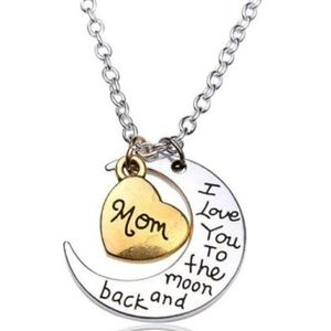 Love you to the moon and Back  MOM necklace
